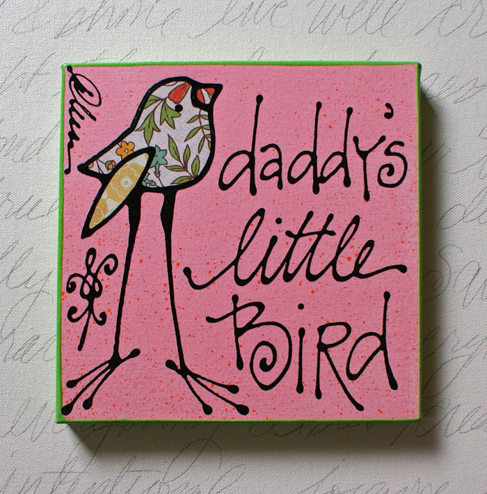 Daddy's Little Bird
