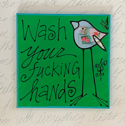 Wash Your Fucking Hands