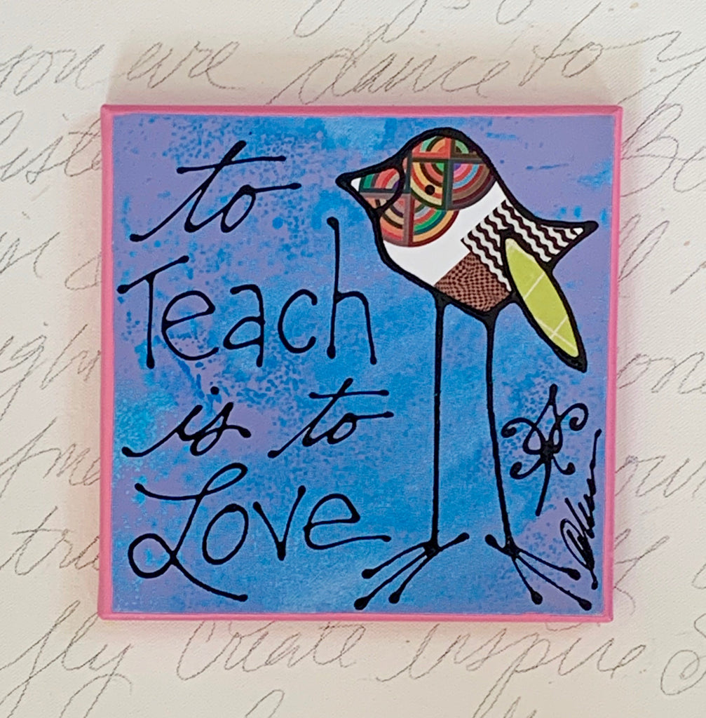 To Teach is to Love