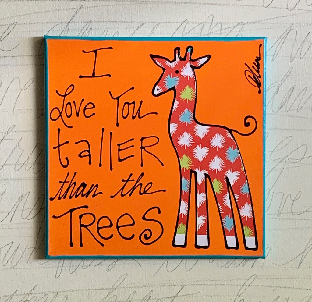 I Love You Taller than the Trees