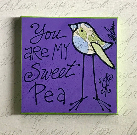 You Are My Sweet Pea