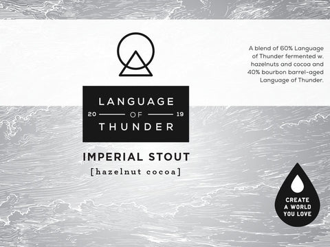 Language of Thunder - 2019 HAZELNUT + COCOA - Imperial Stout (Online beer purchases available to Cellar Patron members only)