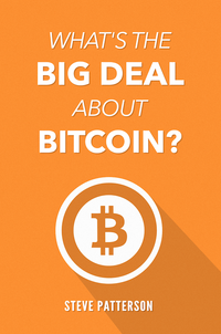 What's the Big Deal About Bitcoin? - Books  Bitcoin Store