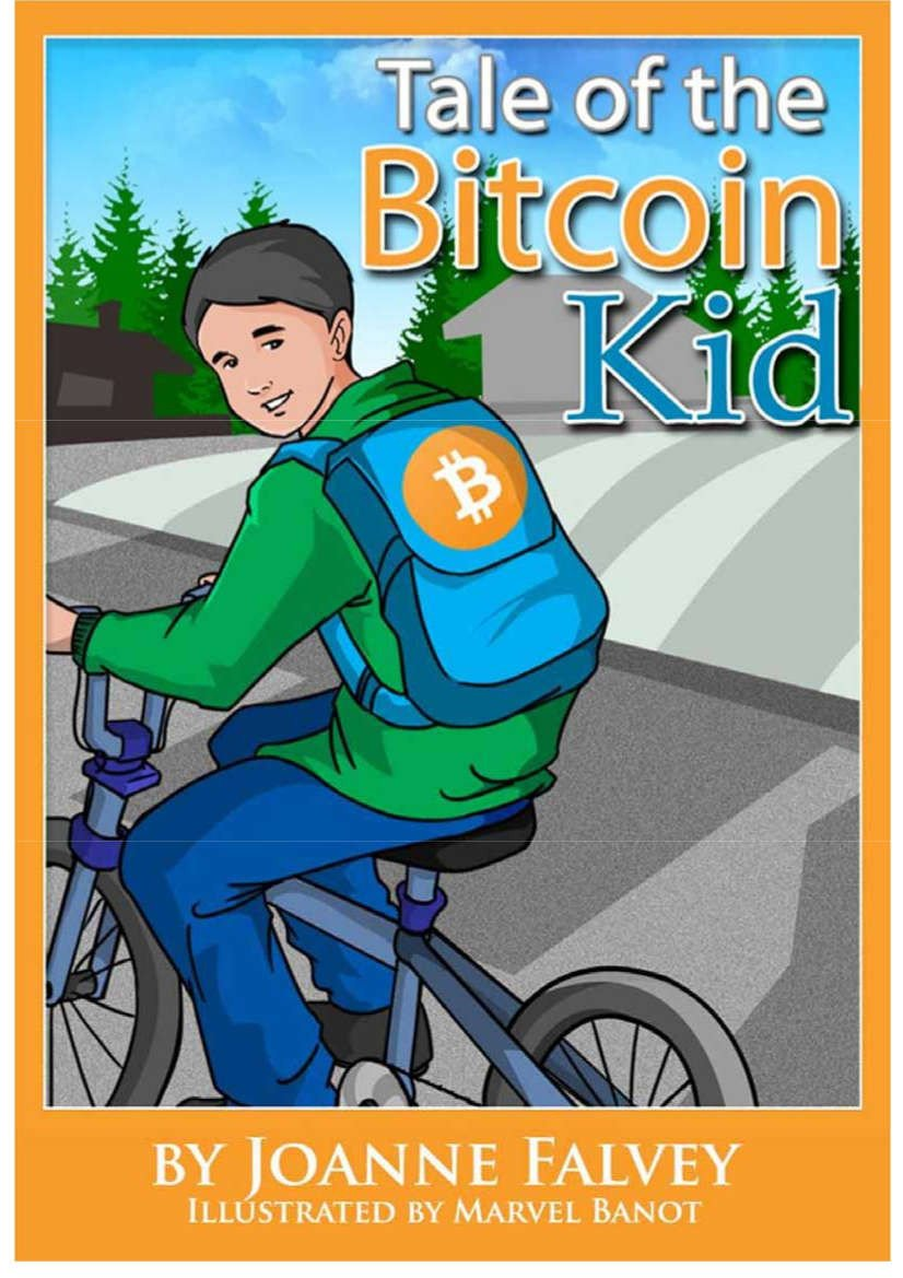 Tale of the Bitcoin Kid: Learn about earning (Book 1)