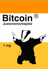 Bitcoin is a drug - Poster  Bitcoin Store - 1