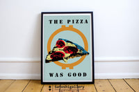 The Pizza Was Good Poster - Poster  Bitcoin Store - 2