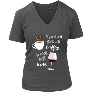 A Good Day Starts with Coffee & Ends With Wine - V-Neck Tee - Lushy Wino