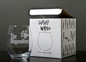 The Dogmother - 18 Ounce Stemless Wine Glass - Lushy Wino