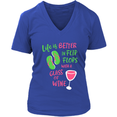 Life is Better in Flip Flops with a Glass of Wine - V-Neck Tee