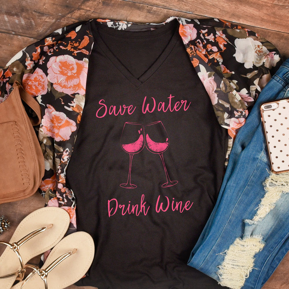Save Water, Drink Wine - V-Neck Tee