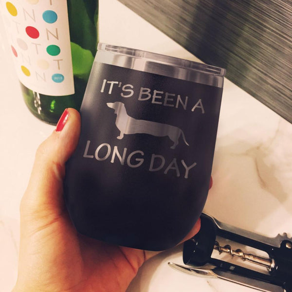 It's Been A Long Day - Wine Tumbler - Lushy Wino