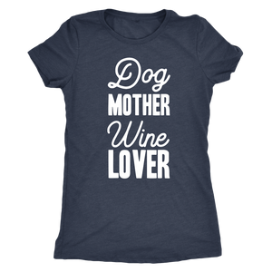 Dog Mother Wine Lover - Classic Tee - Lushy Wino