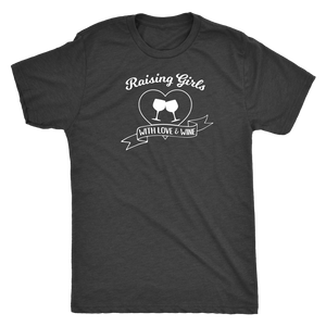 Raising Girls With Love & Wine - Classic Tee - Lushy Wino