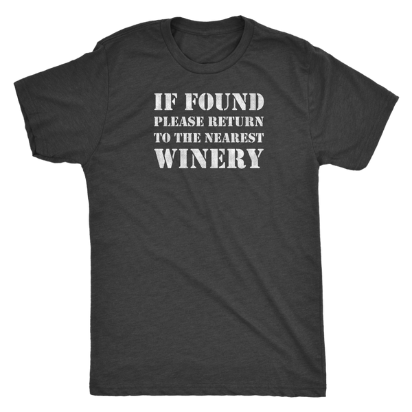 If Found Please Return to the Nearest Winery - Classic Tee - Lushy Wino