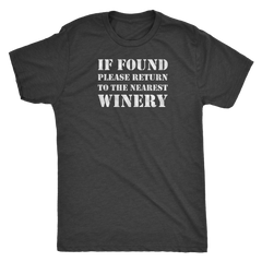 If Found Please Return to the Nearest Winery - Classic Tee