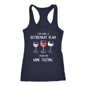 I Do Have a Retirement Plan - Tank Top - Lushy Wino