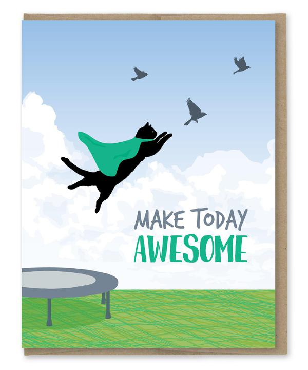 Make Today Awesome Cat