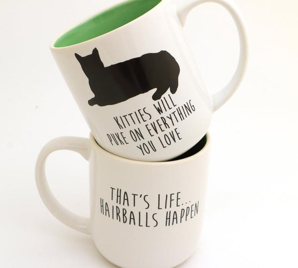 Kitties Will Puke on Everything You Love Mug