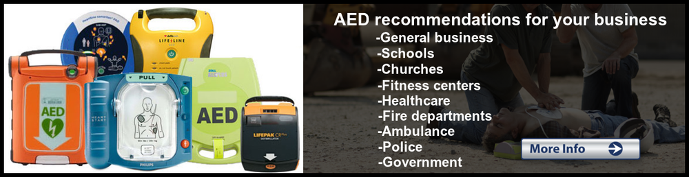 AEDs for business, schools, churches, fitness centers, healthcare, fire departments, ambulance, police, and government.