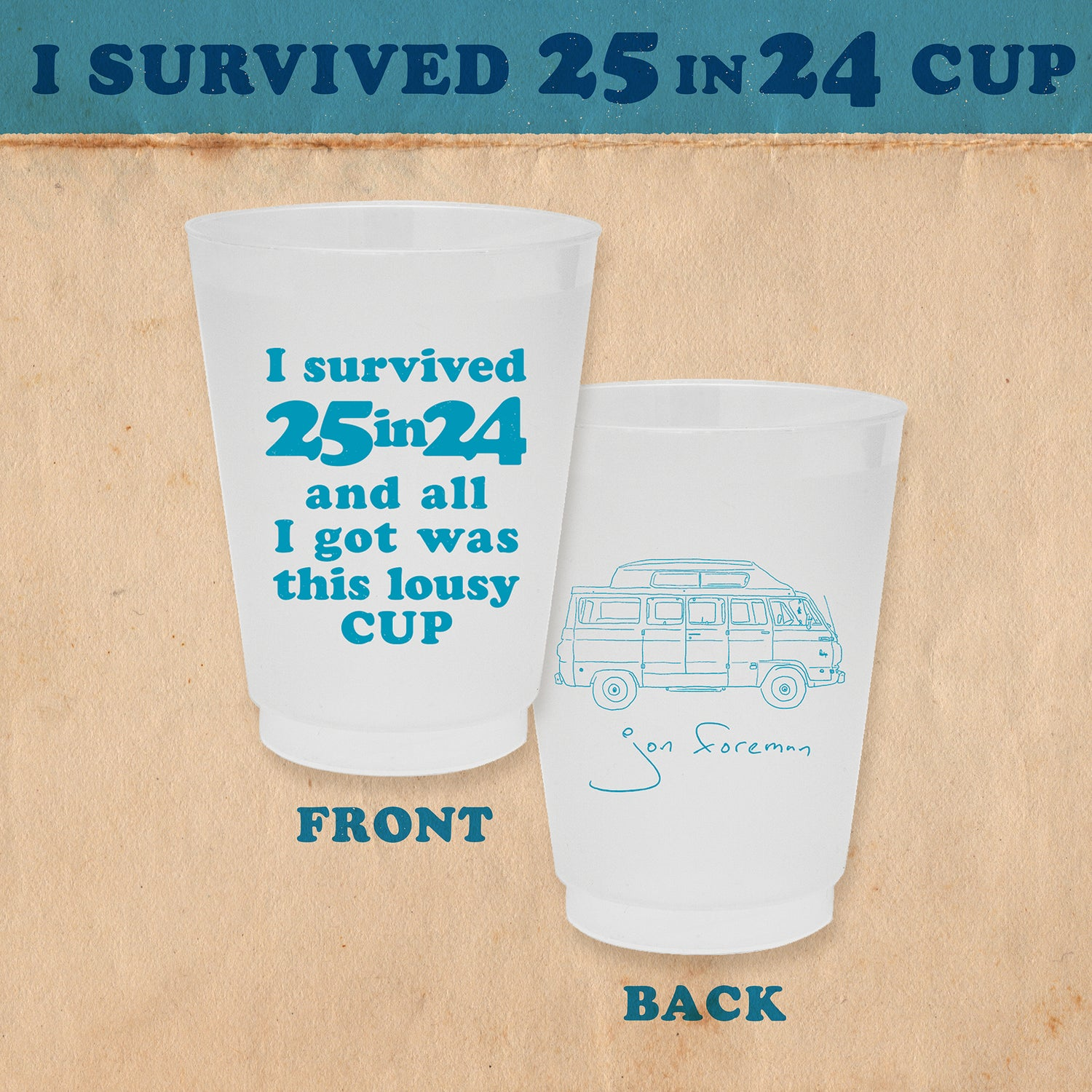 I Survived 25 in 24 Cup