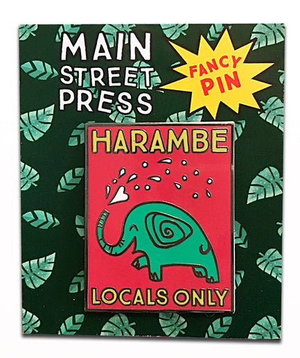 Harambe Locals Only, Fancy Pin