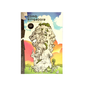 GUIDEBOOK Climb Singapore (2nd Edition)