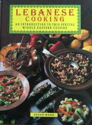 Lebanese Cooking by Wendy Veale (1992, Hardcover)