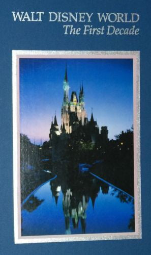 Walt Disney World The First Decade 1982