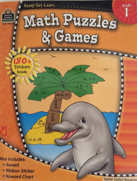 Ready, Set, Learn...... Math Puzzles and Games Grade 1