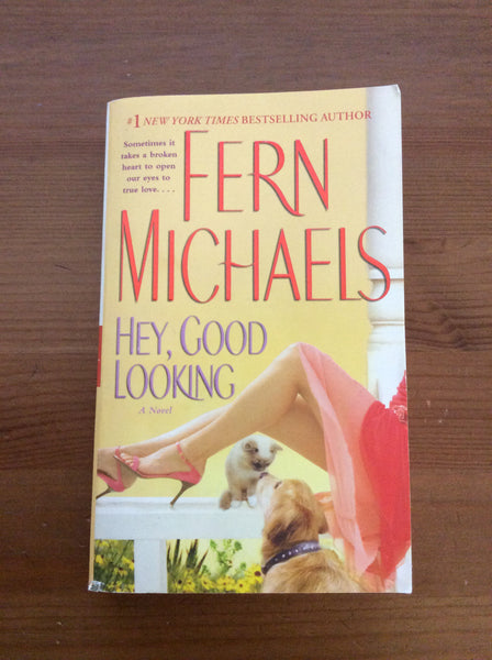 Hey, Good Looking by Fern Micheals (2007, Paperback)