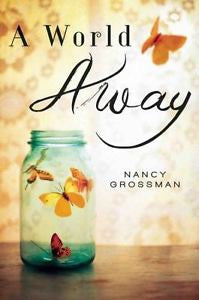 A World Away By Nancy Grossman, Hardback 2012, Ex-Library