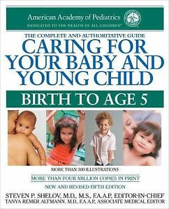 Caring for Your Baby and Young Child, 5th Edition: Birth to Age 5 (Paperback)