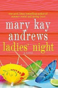 Ladies' Night, A Novel by Mary Kay Andrews, Hardcover 2013