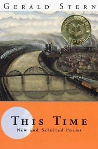This Time New and Selected Poems by Gerald Stern, Hardcover 1998
