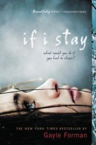 If I Stay by Gayle Forman, Paperback 2010