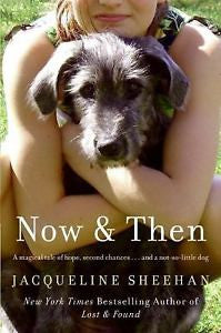 Now & Then by Jacqueline Sheehan Paperback 2009