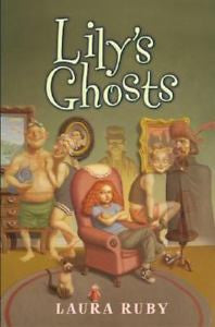 Lily's Ghosts by Laura Ruby, Hardcover 2003, Ex-Library Book