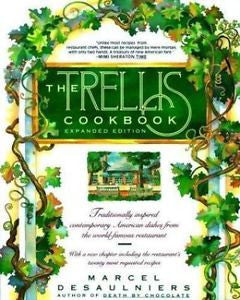 The Trellis Cookbook-Expanded Edition by Marcel Desaulniers, Paperback 1992