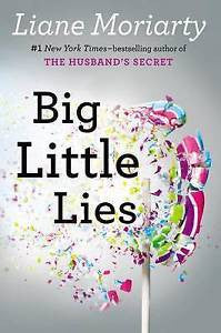 Big Little Lies by Liane Moriarty (Hardback, 2014)