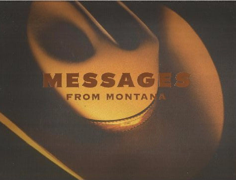 Messages From Montana Paperback – 2004