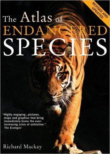 The Atlas Of Endangered Species By Richard Mackay (2008, Paperback)