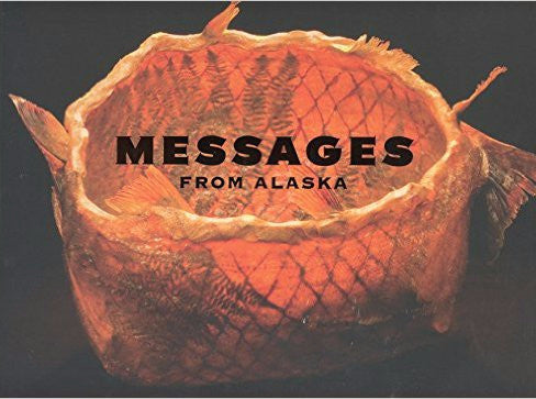 Messages From Alaska Paperback – 2005