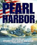 Pearl Harbor: The Day of Infamy - An Illustrated History by Dan Van der Vat
