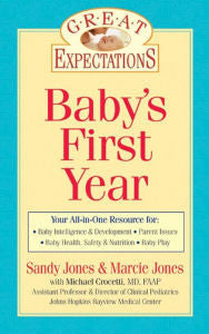 Great Expectations - Baby's First Year By Sandy Jones & Marcie Jones Paperback 2007
