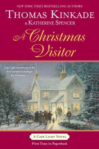 A Christmas Visitor by Thomas Kinkade and Katherine Spencer (2008, Paperback)