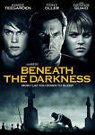 Beneath the Darkness (DVD, 2011)