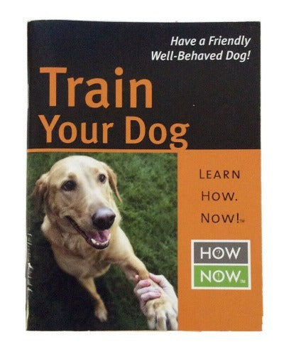 Train Your Dog Booklet, Learn How Now!