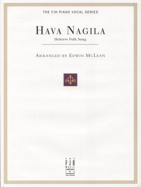 Hava Nagila Arranged by Edwin McLean