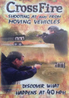Cross Fire Shooting At and  From Moving Vehicles