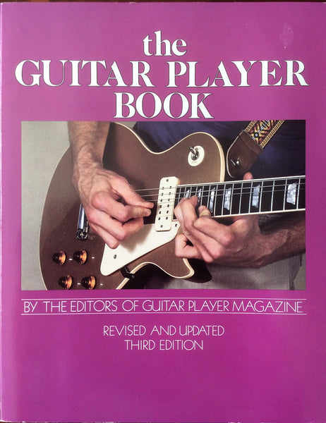 The Guitar Player Book Revised & Updated Third Edition